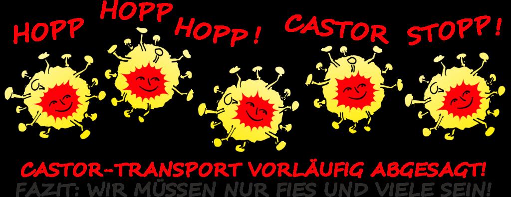 Coronaviren stoppen Castor-Transport